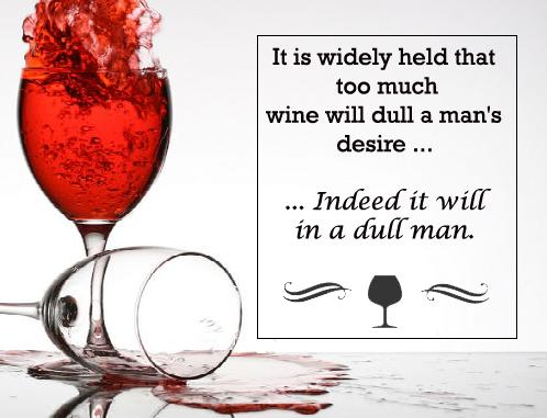 Wine Quote - Man's Desire