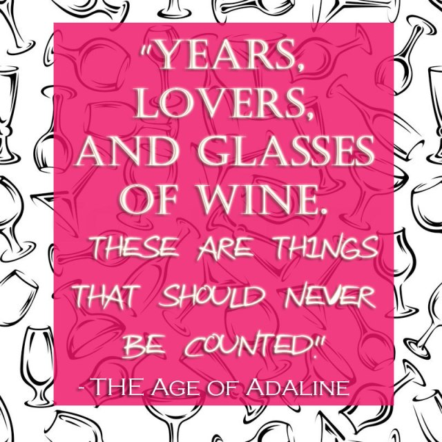 Wine Quote - THings-that-should-never-be-counted