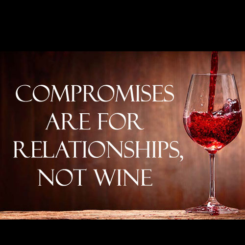 Wine-Quote--No-comprise-on-wine